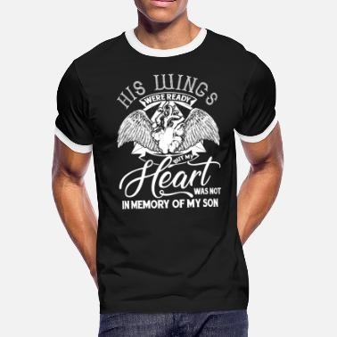 Son In My Heart My Heart Was Not In Memory Of My Son T Shirt - Men's Ringer T-Shirt