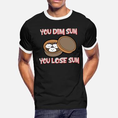 Funny Asian - You Dim Sum Lose - Food Culture - Men's Ringer T-Shirt