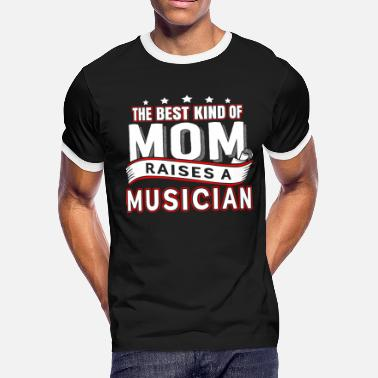 Super Musician Musician - Musician is raised by the best mom te - Men's Ringer T-Shirt