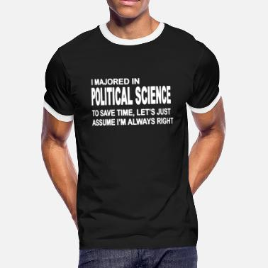 Political Science Major Political Science Major T Shirt - Men's Ringer T-Shirt