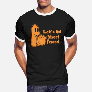 b50abe07 Lets Get Sheet Faced Halloween Lets Get Sheet Faced - Men's Ringer