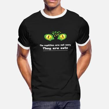 Funny Reptiles Eye Reptile! The reptile are not scary - Men's Ringer T-Shirt