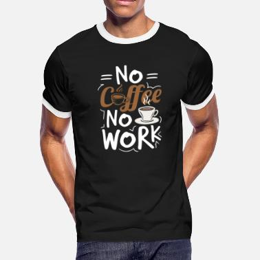 Late Risers Coffee early risers late risers caffeine work - Men's Ringer T-Shirt