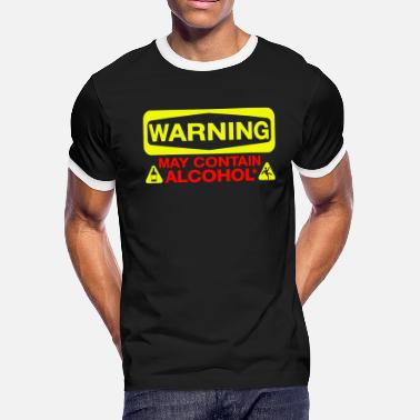Alcohol Caffeine Nicotine Alcohol - May Contain Alcohol - Men's Ringer T-Shirt