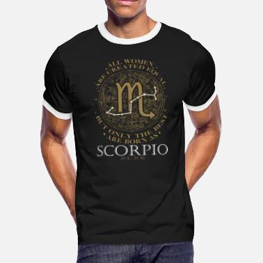 Born As Scorpio Scorpio - The best women are born as scorpio - Men's Ringer T-Shirt