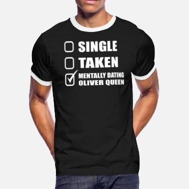 Green Arrow Oliver Queen Oliver queen - I'm mentally dating oliver queen - Men's Ringer T-Shirt