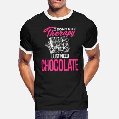 Charlie And The Chocolate Factory Chocolate - I Don't Need Therapy, I Just Need Ch - Men's Ringer T-Shirt
