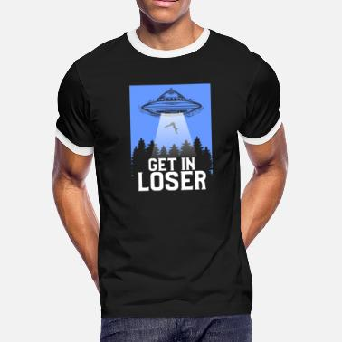 135af94fb3985 Shop Get In Loser Ufo T-Shirts online | Spreadshirt