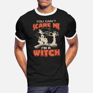 Switched At Birth I'm a witch, you can't scare me - Halloween - Men's Ringer T-Shirt