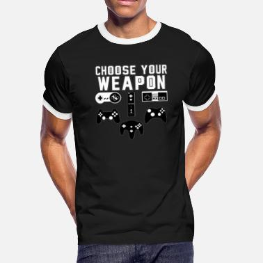 Choose Your Weapon Gaming Console Gamer - Men's Ringer T-Shirt
