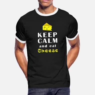 Keep Calm And Eat Cheese - Men's Ringer T-Shirt