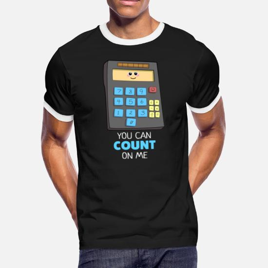 b072dc43 You Can Count On Me Cute Calculator Pun Men's Ringer T-Shirt ...