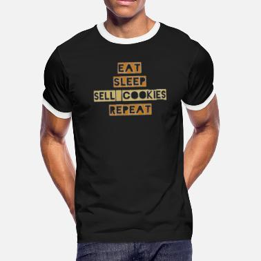 Eat Sleep Sell Eat Sleep Sell Cookies Repeat - Men's Ringer T-Shirt