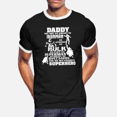 34a11333 Super Hero Daddy Daddy You Are My Super Hero - Men's Ringer. Men's  Ringer T-Shirt