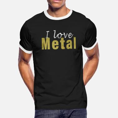 I Love Death Metal I love Metal T-Shirt - Gift idea for Metalheads - Men's Ringer T-Shirt