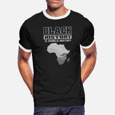 African History Black History is World History TShirt African - Men's Ringer T-Shirt