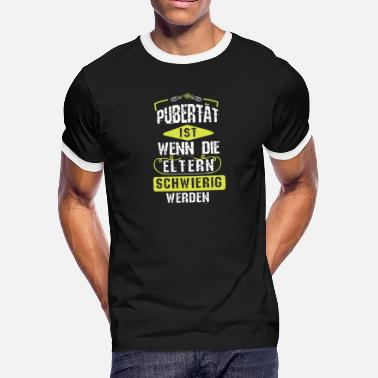 Puberty Puberty is when parents become difficult - Men's Ringer T-Shirt
