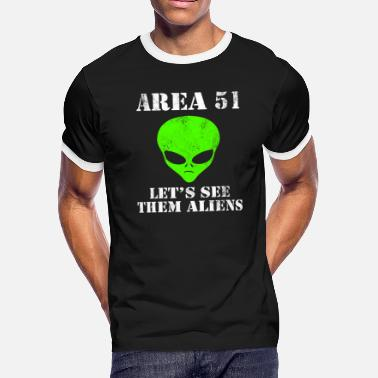 Storm Area 51 Area 51 Let's See Them Aliens Distressesd - Men's Ringer T-Shirt