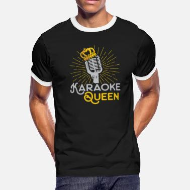 Karaoke Karaoke queen - karaoke party night karaoke singer - Men's Ringer T-Shirt