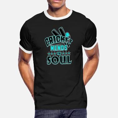 Shawn Cricket Player Cricket Mends the Soul - Men's Ringer T-Shirt