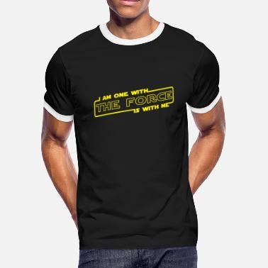 The Force Is Strong With This One i am one with the force is with me - Men's Ringer T-Shirt