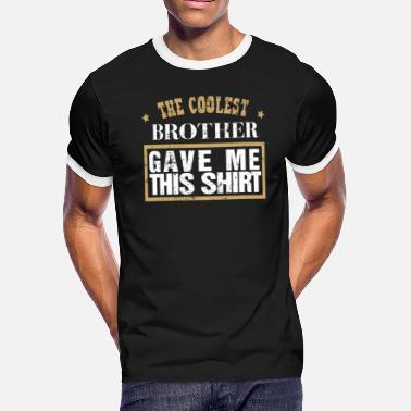 eecfee2e Brother And Sister Clothes Best Brother Best Sister Coolest Brother Big  Brother Clothing - Men&#. Men's Ringer T-Shirt