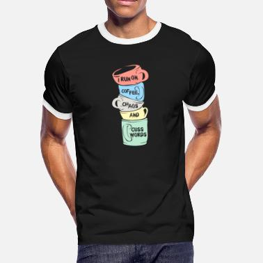 Chaos COFFEE: Coffee Chaos And Cuss Words - Men's Ringer T-Shirt