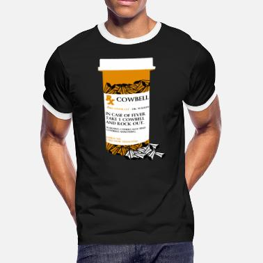 Cowbell Prescription More Cowbell - Men's Ringer T-Shirt