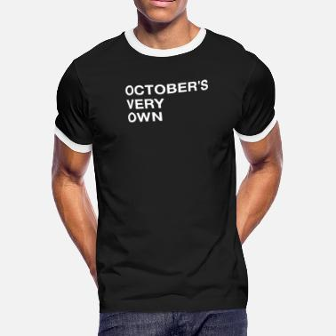 October Very Own New October s Very Own - Men's Ringer T-Shirt