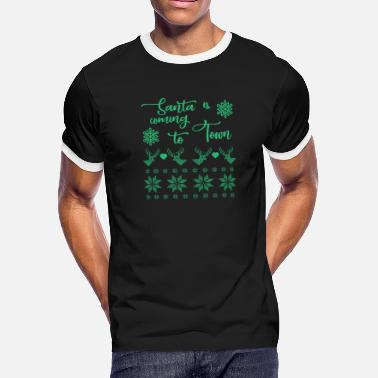 New Kid In Town Ugly Christmas Sweater Sayings - Men's Ringer T-Shirt