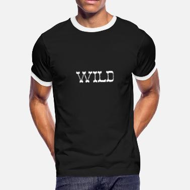 Wildness Wild - Men's Ringer T-Shirt