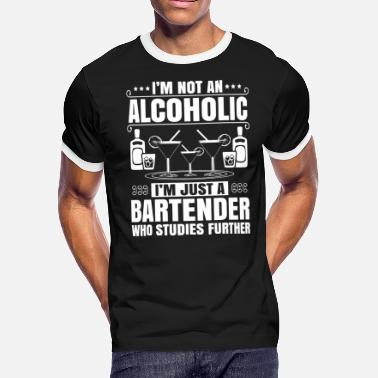 Alcohol Chef Barkeeper Bartender Mixologist Alcoholic Gift - Men's Ringer T-Shirt