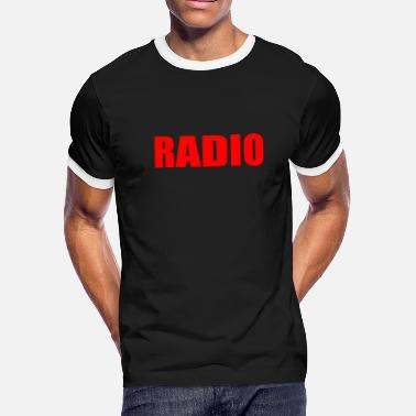 Radio Drama RADIO - Men's Ringer T-Shirt