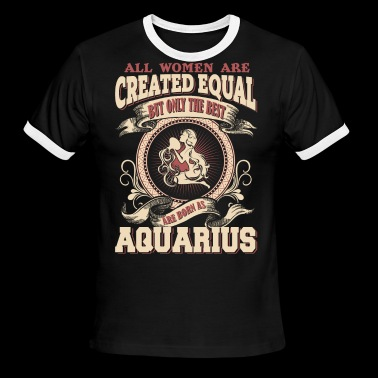 The Luckiest Women Are Born As Aquarius - Men's Ringer T-Shirt
