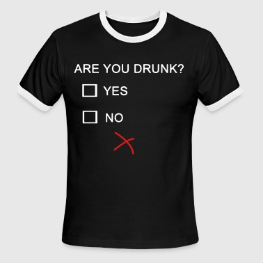 ARE YOU DRUNK YES NO WINE - Men's Ringer T-Shirt