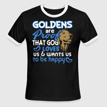 GOLDENS ARE PROOF SHIRT - Men's Ringer T-Shirt