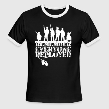 Remember Everyone Deployed Shirt - Men's Ringer T-Shirt