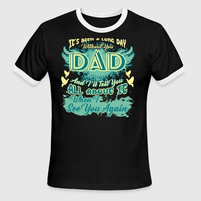 It's Been A Long Day Without Dad Father's Day Gift - Men's Ringer T-Shirt