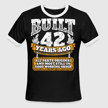 42th birthday gift idea: Built 42 years ago Shirt - Men's Ringer T-Shirt