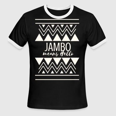 Jambo means Hello - Men's Ringer T-Shirt