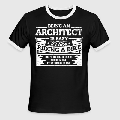 Architect Shirt: Being An Architect Is Easy - Men's Ringer T-Shirt