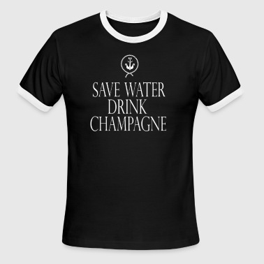 Save water drink champagne party cheers anchor lol - Men's Ringer T-Shirt