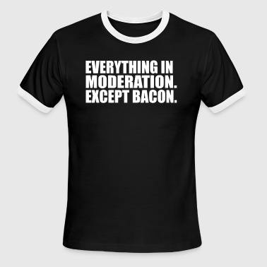 Everything in Moderation - Men's Ringer T-Shirt