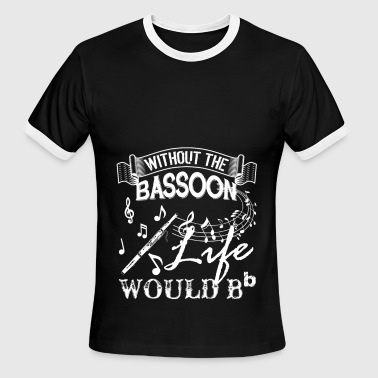 Life Without Bassoon Shirts - Men's Ringer T-Shirt