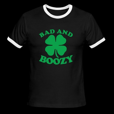 Bad And Boozy Saint Patricks Day - Men's Ringer T-Shirt