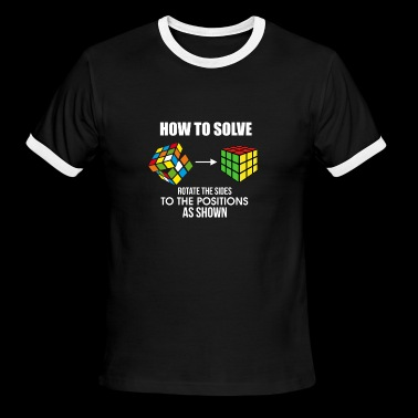 How To Solve Puzzle Cube - Funny Cubing - Men's Ringer T-Shirt