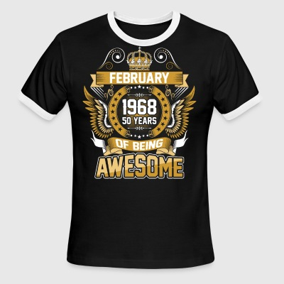February 1968 50 Years Of Being Awesome - Men's Ringer T-Shirt