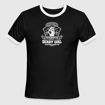 Psychotic Derby Girl Shirt - Men's Ringer T-Shirt