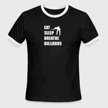 Eat Sleep Breathe Billiards - Men's Ringer T-Shirt