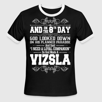 And On The 8th Day God Look Down So God Made A Viz - Men's Ringer T-Shirt